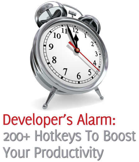 Developer's Alarm: 200+ Hotkeys To Boost Your Productivity