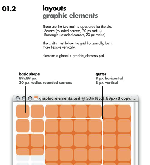 layouts graphic elements These are the two main shapes used for the site. - Square (rounded corners, 20 px radius) - Rectangle (rounded corners, 20 px radius) The width must follow the grid horizontally, but is more flexible vertically. elements > global > graphic_elements.psd
