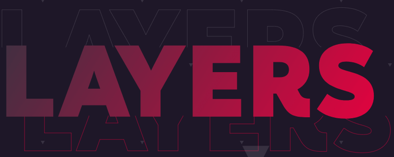 Layers 2018