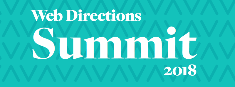 Web Directions Summit 2018