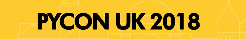 PyCon UK 2018