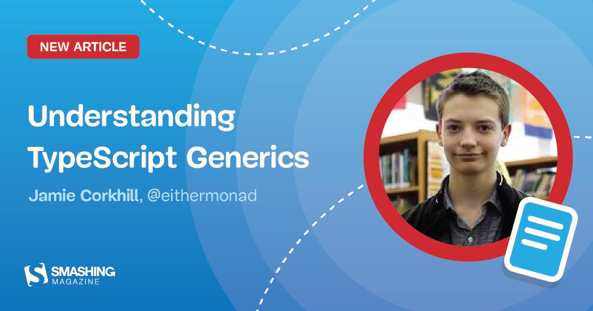 Understanding TypeScript Generics