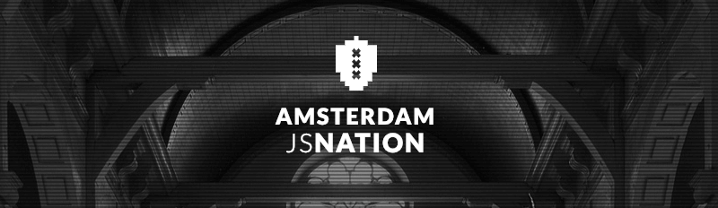 Amsterdam JSNation 2019
