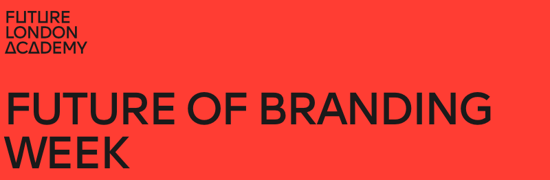 Future of Branding Week 2021