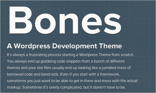 Bones - A Wordpress Development Theme Themble