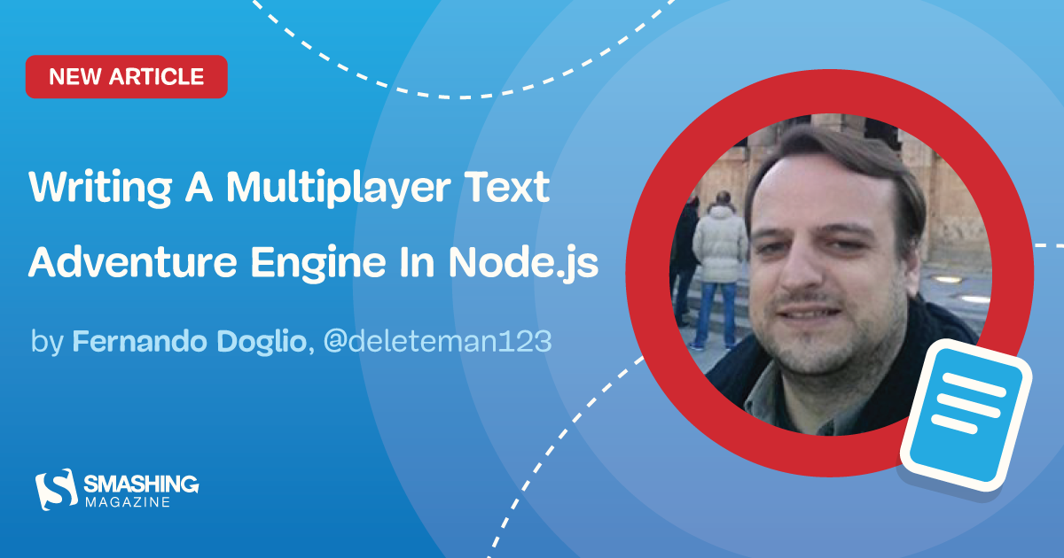 Writing A Multiplayer Text Adventure Engine In Node.js: Adding Chat Into Our Game (Part 4)
