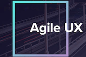 Free Virtual Conference To Take Your Agile UX Skills To The Next Level