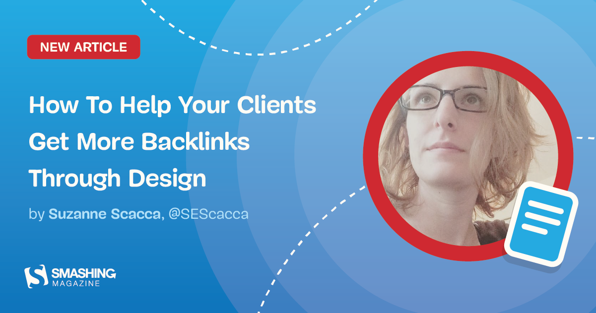 How To Help Your Clients Get More Backlinks Through Design