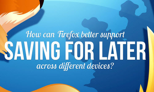 Mozilla UX: Save For Later