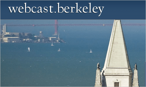 webcast.berkeley | UC Berkeley Video and Podcasts for Courses