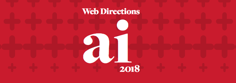 Web Directions AI 2018