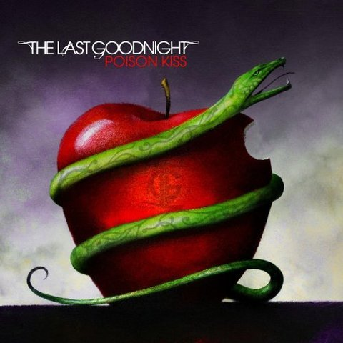 Showcase of Beautiful Album and CD covers- The Last Goodnight - Poison Kiss