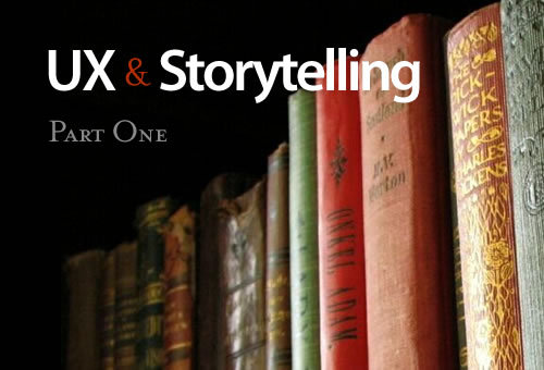 User Experience and Storytelling