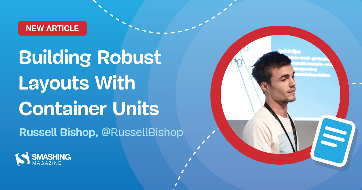 Building Robust Layouts With Container Units