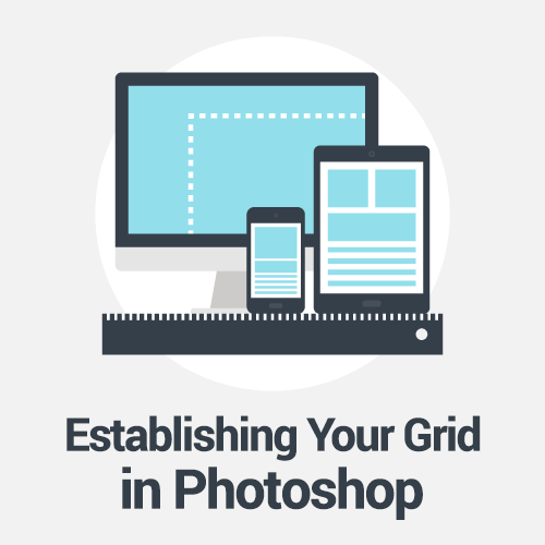 How To Establish Your Grid In Photoshop