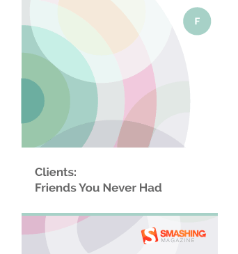 Clients: Friends You Never Had