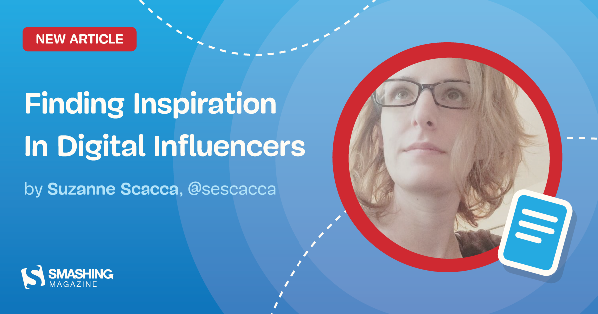 Finding Inspiration In Digital Influencers