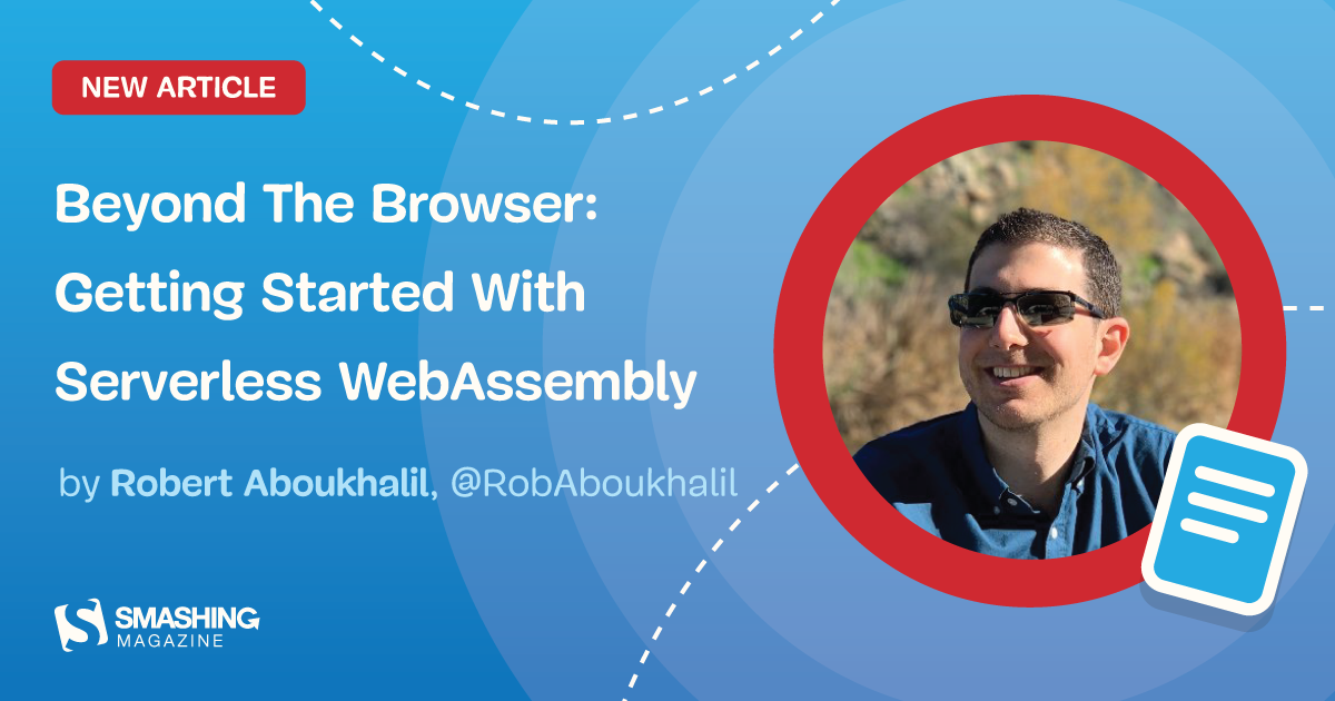Beyond The Browser: Getting Started With Serverless WebAssembly