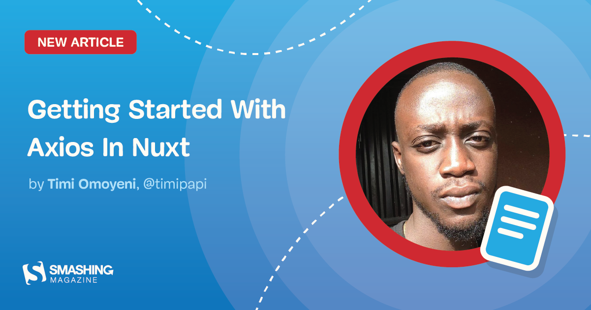 Getting Started With Axios In Nuxt
