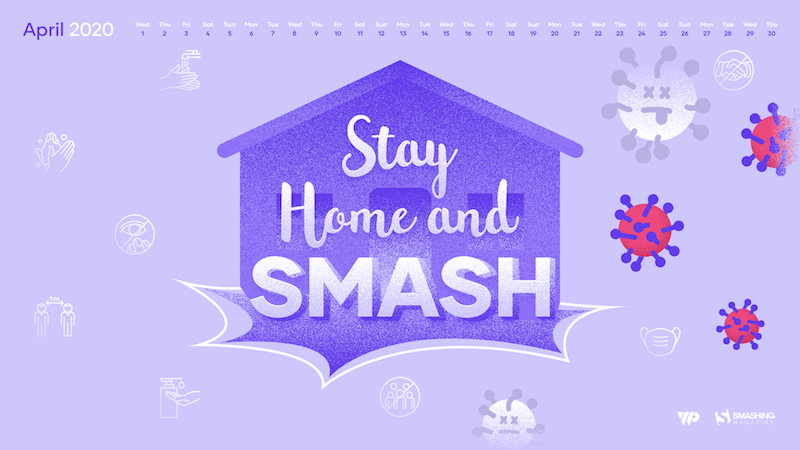Stay Home and Smash
