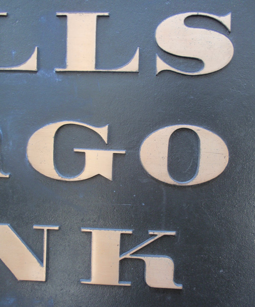 Wells Fargo Bank (date unknown) bronze plaque.