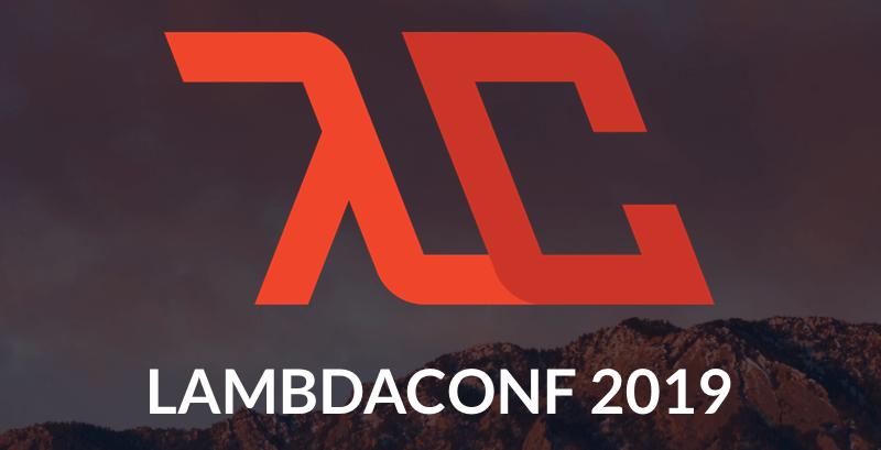 LambdaConf 2019