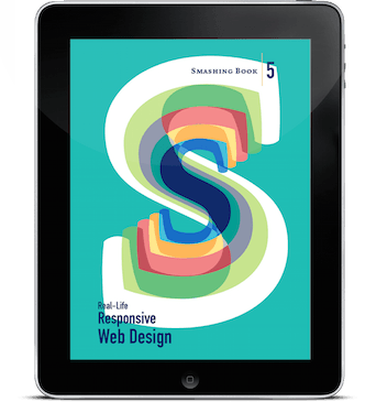 Smashing Book #5: Real-Life Responsive Web Design (eBook)