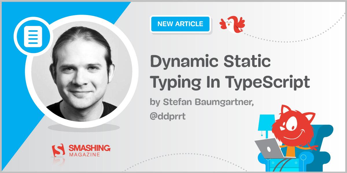 Dynamic Static Typing In TypeScript