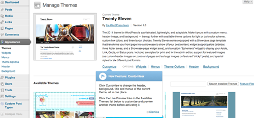 "The ""Customize"" link is right below the current theme's description on the ""Themes"" page."