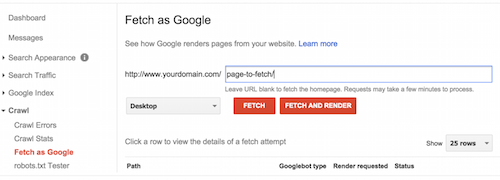 The Fetch and Render tool in Google Search Console