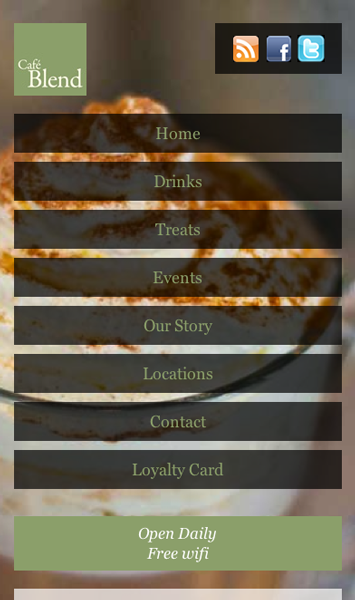The Cafe Blend mobile site has a full-width navigation menu with each menu item in a horizontal box resembling a button, with the content below the menu.