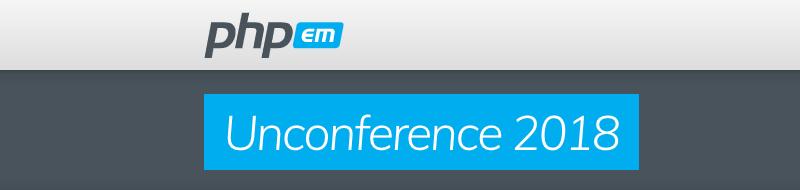 PHPem | Un-Conference 2018
