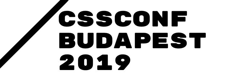 CSSConf Budapest 2019