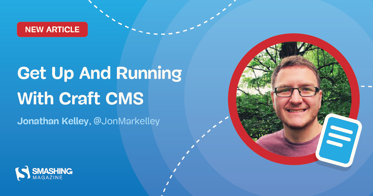 Get Up And Running With Craft CMS