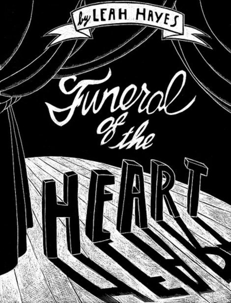 Lettering and Handwriting - Funeral of the Heart by Leah Hayes - front cover