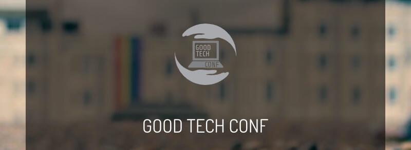 Good Tech Conf 2018