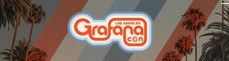 GrafanaCon LA 2019