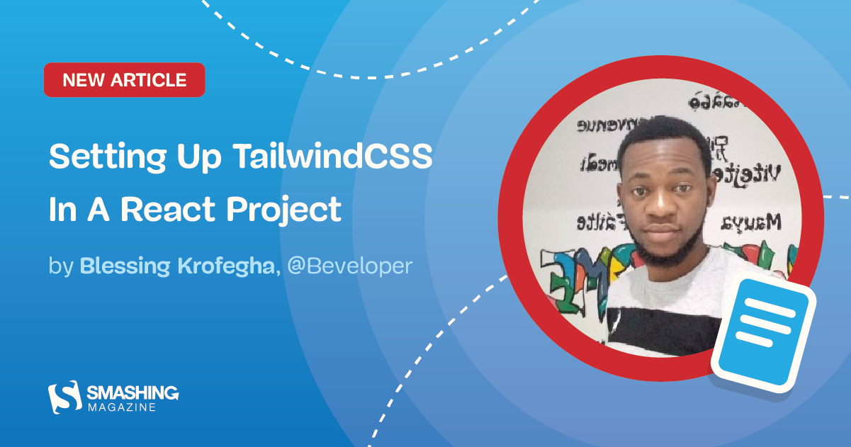 Setting Up Tailwind CSS In A React Project