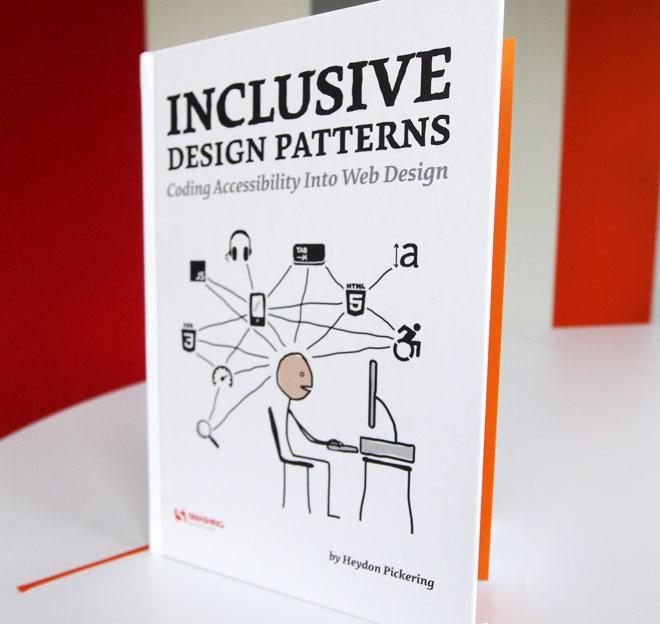 Get the new Inclusive Design Patterns Book by Heydon Pickering