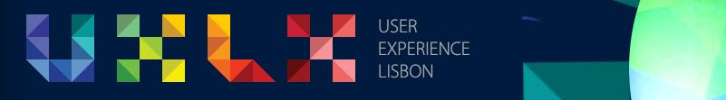 UXLx: User Experience Lisbon 2019