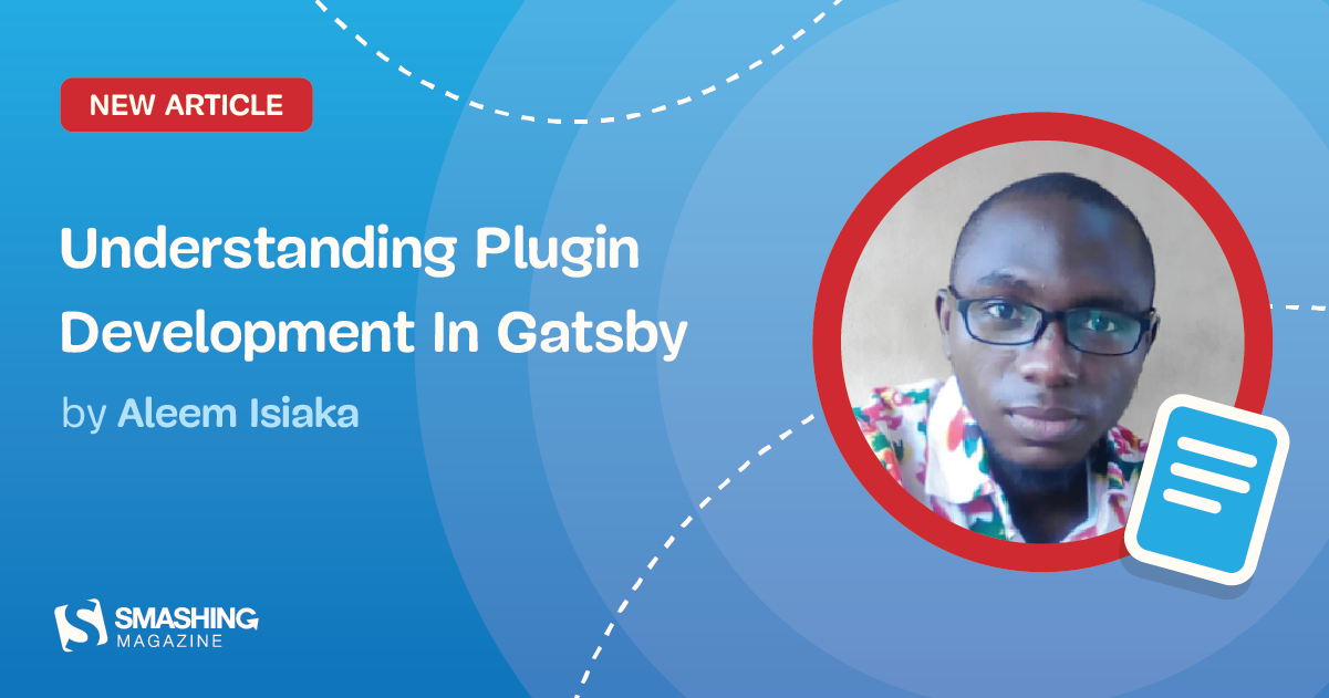 Understanding Plugin Development In Gatsby