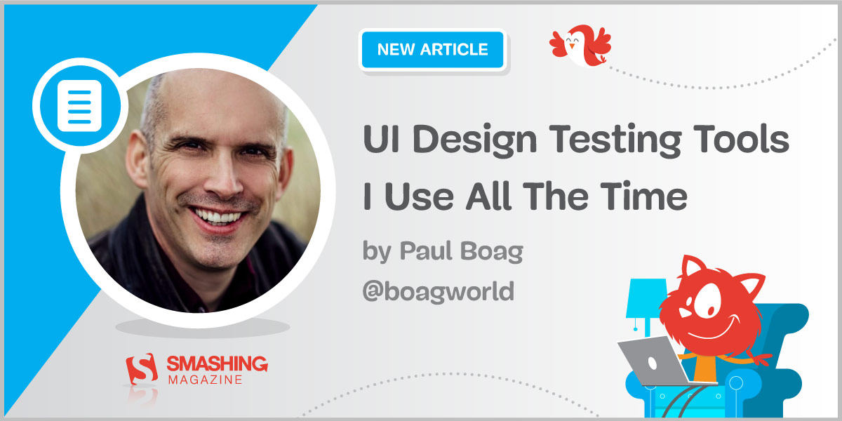 UI Design Testing Tools I Use All The Time — Smashing Magazine