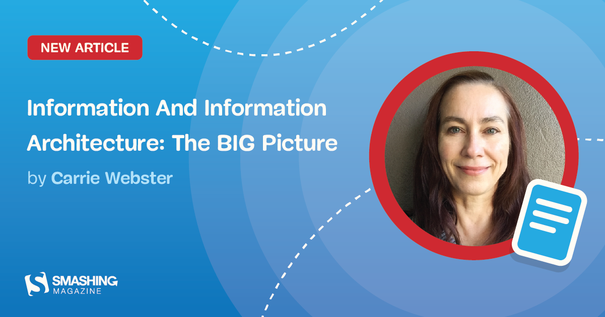 Information And Information Architecture: The BIG Picture