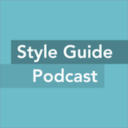 Style Guide Podcast