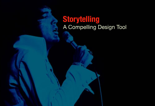 Storytelling: A Compelling Design Tool