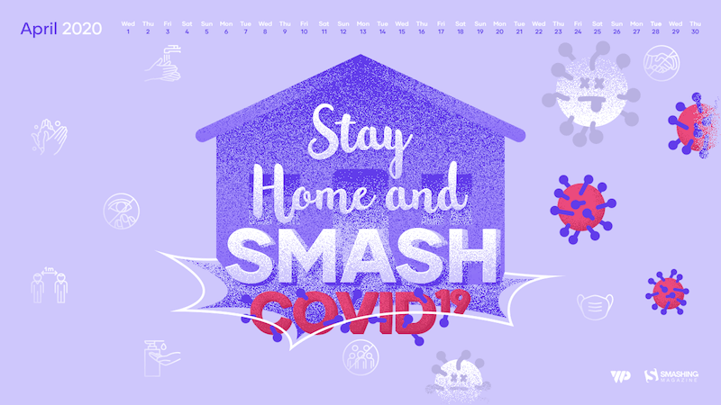Stay Home And Smash Covid-19