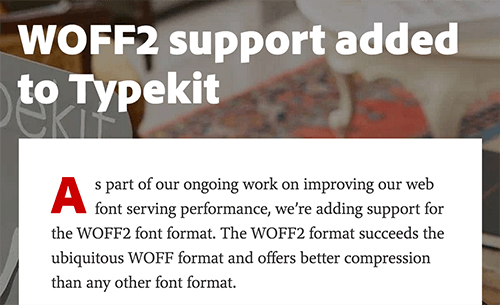 Typekit has added WOFF2 support