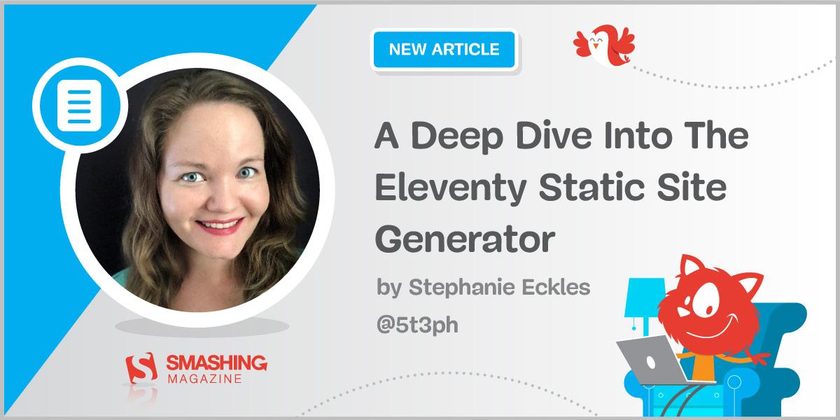 A Deep Dive Into Eleventy Static Site Generator