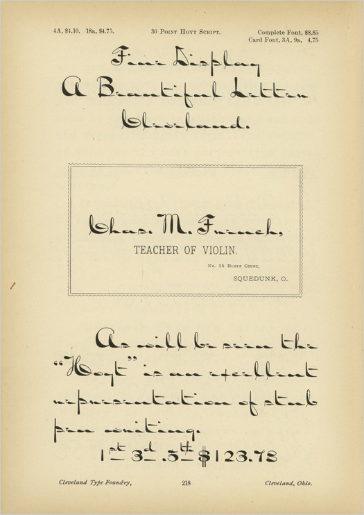 Released in 1883, the letters of Hoyt Script are individually unreadable, but when brought together are lively and overflowing with personality.
