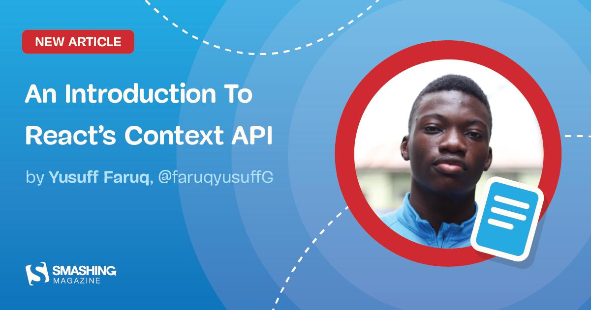 An Introduction To React's Context API
